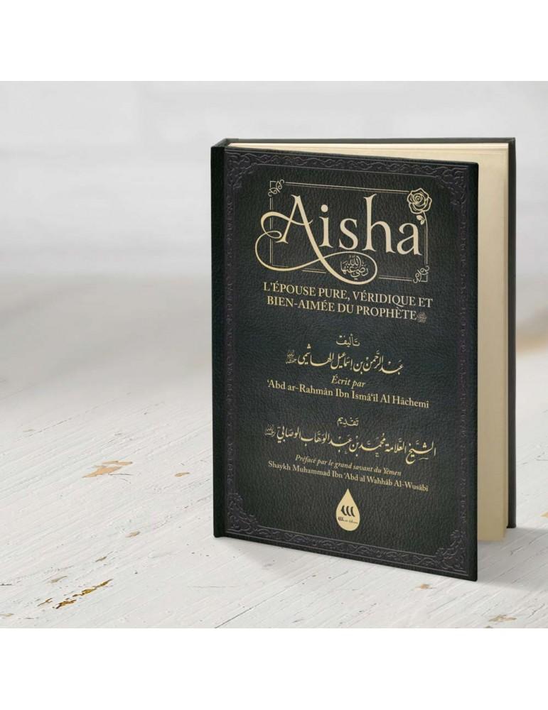 Aisha L'épouse pure, véridique et Bien-Aimée